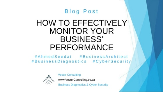 How to Effectively Monitor Your Business' Performance