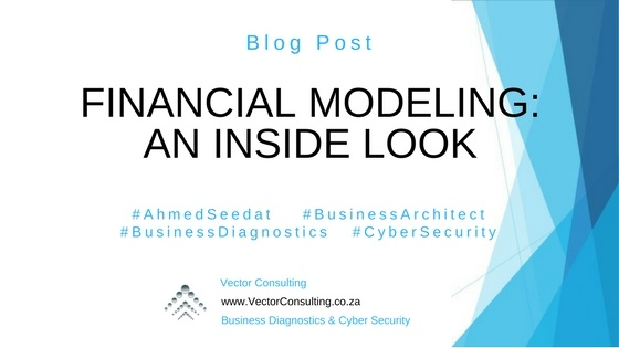 Financial Modeling | An Inside Look
