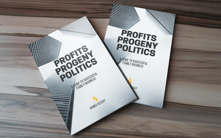 Profits Progeny Politics, family owned business, family business strategy, business guide, ahmed seedat, vector consulting